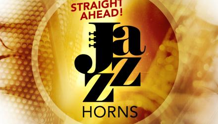 STRAIGHT AHEAD! JAZZ HORNS