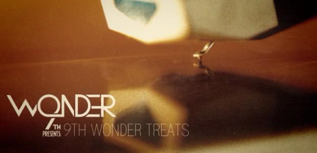 9th Wonder Treats